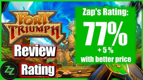 Fort Triumph Review Rating with Numbers - 77 percent with potential for 5% more with better price
