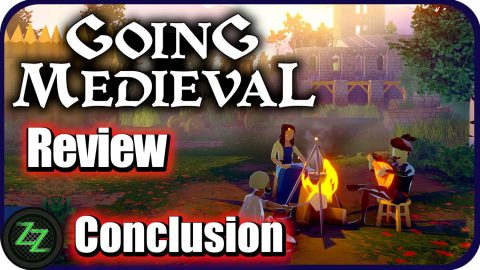 Going Medieval Test Opinion and Conclusion
