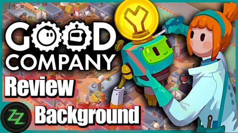 Good Company Review - Background