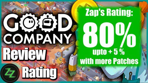 Good Company Review Rating with numbers - 80 percent with a potential to raise another 5 percent with patches