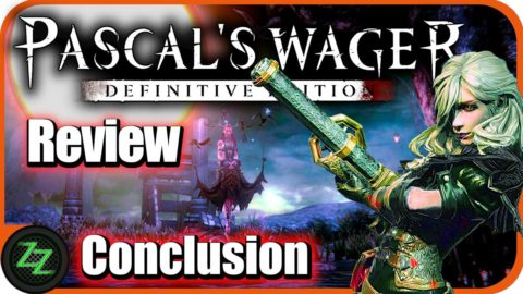 Pascal's Wager Definitive Edition - Test  Opinion and Conclusion