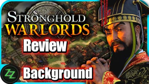 Stronghold Warlords Review  Background and History