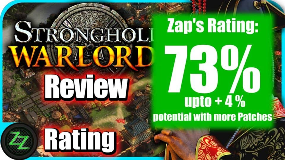 Stronghold Warlords Review Rating with numbers 73 percent