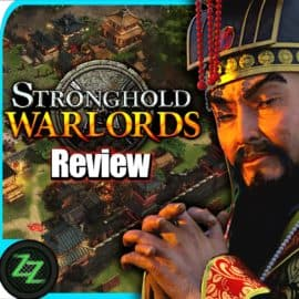 Stronghold Warlords Review Real-time strategy in ancient Asia