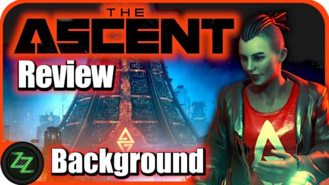 The Ascent Test  Background Cyberpunk and The Ascent