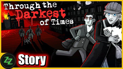 Through The Darkest Of Times Test - Story