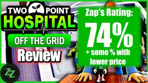 Two Point Hospital Off the Grid DLC Review Opinion, Conclusion and Rating - with Numbers - 74 percent with potential for a few percent more with lower price