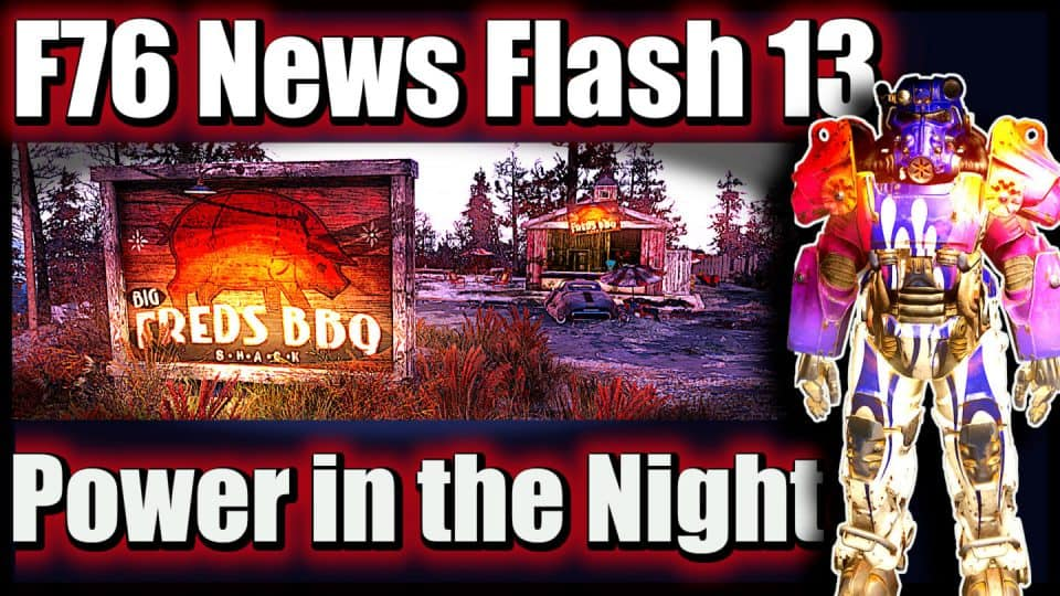 Fallout 76 Infos (Deutsch) Free2play, Support & Datamining [F76 News Flash 13] 13 Power in the Night EventFallout 76 Infos (Deutsch) Free2play, Support & Datamining [F76 News Flash 13] 13 Power in the Night EventFallout 76 Infos (Deutsch) Free2play, Support & Datamining [F76 News Flash 13] 13 Power in the Night Event