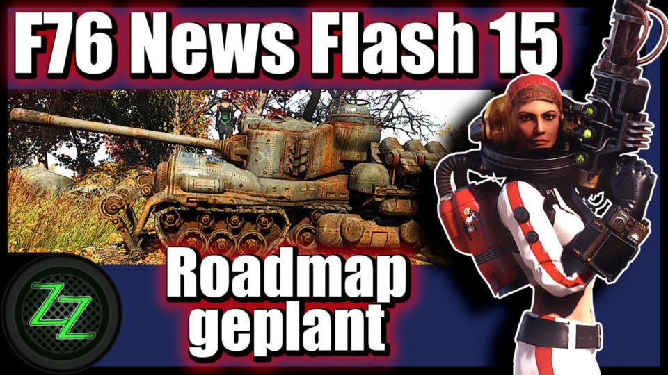 Fallout 76 Infos (deutsch) PvP, Nerfs und Patch 6 [F76 News Flash 15] 06 Ankündigung einer Roadmap geplant