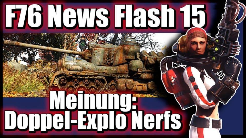 Fallout 76 Infos (deutsch) PvP, Nerfs und Patch 6 [F76 News Flash 15] 08 Meine Meinung zu Doppel-Explo Nerfs