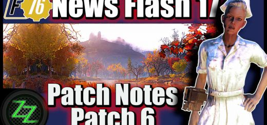 Fallout 76 neuer Patch deutsch Patch 6 Patchnotes vorgelesen und kommentiert F76 News Flash 17