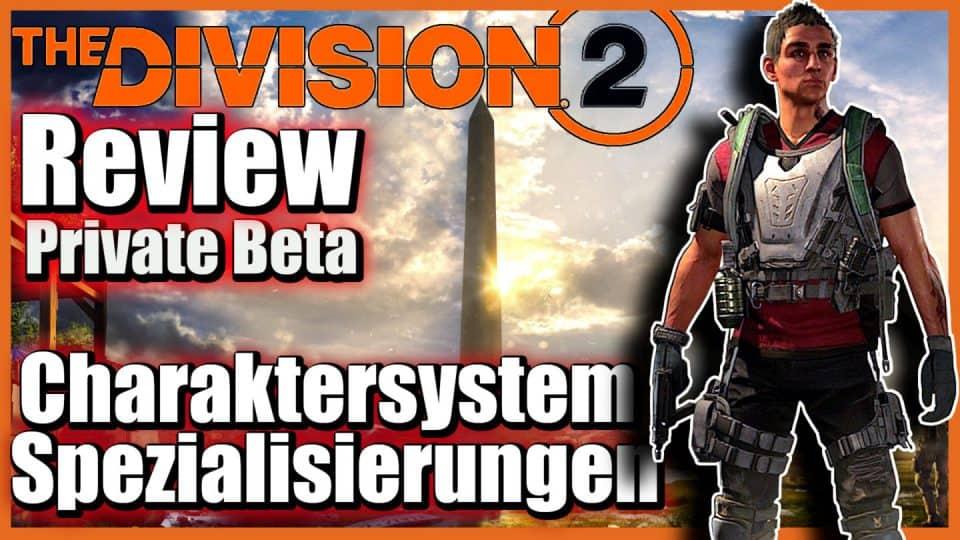 The Division 2 Deutsch (Beta review) - Was ist Division 2 und Beta Fazit 11 Division 2 - Charaktersystem Spezialisierung