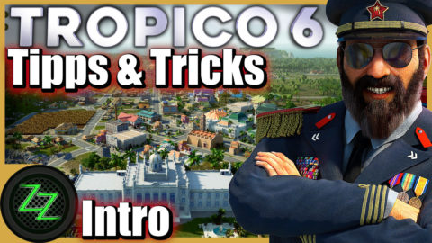 Tropico 6 Tips and Tricks for Beginner and Advanced Players 00 Intro - Einleitung