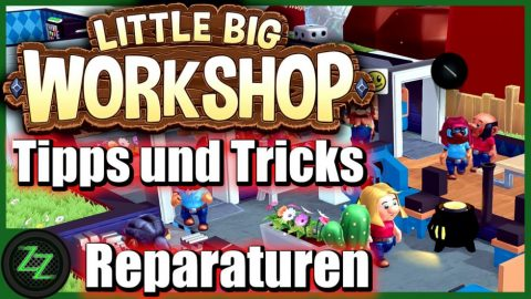 Little Big Workshop Tipps Und Tricks (Deutsch-German, many subtitles) Pausenraum Forschung Baupläne 01 Reparaturen sind wichtig