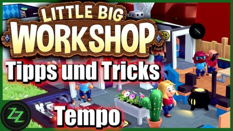 Little Big Workshop Tipps Und Tricks (Deutsch-German, many subtitles) Pausenraum Forschung Baupläne 08 Produktions-Tempo optimieren