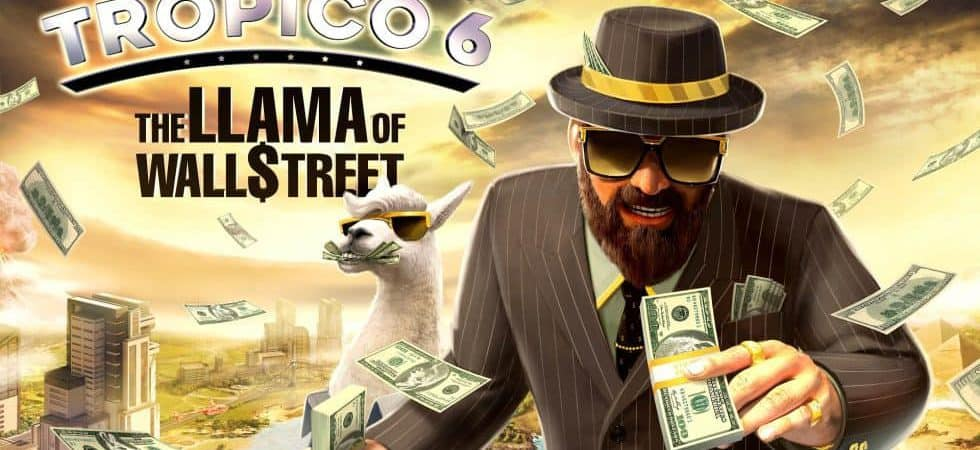 Tropico 6 DLC released The Llama of Wall Street