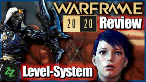 Warframe 2020 Review&Test des Free2Play Koop MMO-7 Jahre, nicht Langweilig(German, many subtitles) 07 Level-Sytems - Level-Systeme